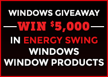 Enter for your chance to win $5,000 in replacement windows!